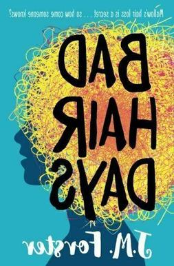 Bad Hair Days: A mystery for children and young teens aged 1