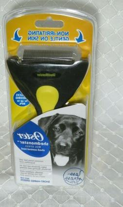 Oster ShedMonster  Reduces Shedding up to 90% best for Short